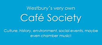 Westbury's Cafe Society banner